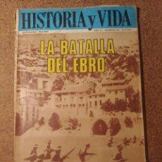 Coleccionismo de Revista Historia y Vida: HISTORIA Y VIDA LA BATALLA DEL EBRO DEL AÑO III Nº 25. Lote 222971228