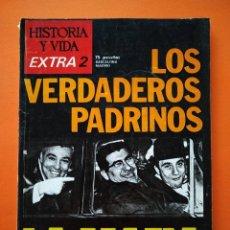 Coleccionismo de Revista Historia y Vida: HISTORIA Y VIDA EXTRA Nº 2 - LOS VERDADEROS PADRINOS, LA MAFIA - 1974...L2463. Lote 223198680