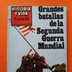 Coleccionismo de Revista Historia y Vida: HISTORIA Y VIDA EXTRA Nº 14 - GRANDES BATALLAS DE LA SEGUNDA GUERRA MUNDIAL - 1978...L2470. Lote 223202683