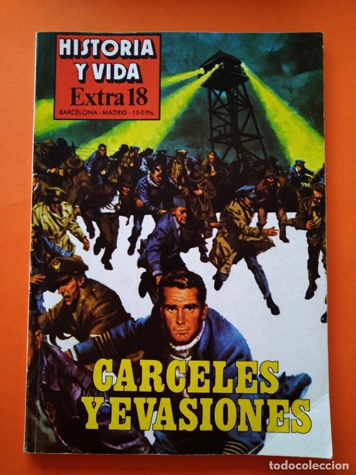 HISTORIA Y VIDA EXTRA Nº 18 - CARCELES Y EVASIONES - 1978...L2472 (Coleccionismo - Revistas y Periódicos Modernos (a partir de 1.940) - Revista Historia y Vida)