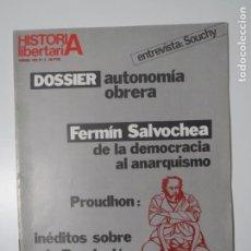 Coleccionismo de Revista Historia y Vida: REVISTA HISTORIA LIBERTARIA DEMOCRACIA ANARQUISMO AUTONOMIA OBRERA FEBRERO 1979. Lote 223236336