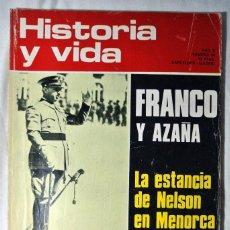 Coleccionismo de Revista Historia y Vida: REVISTA HISTORIA Y VIDA Nº 54 SEPTIEMBRE 1972 FRANCO Y AZAÑA, LA ESTANCIA DE NELSON EN MENORCA. Lote 225280880