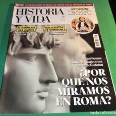 Coleccionismo de Revista Historia y Vida: HISTORIA Y VIDA Nº 623- ¿POR QUÉ NOS MIRAMOS EN ROMA? (COMO NUEVA). Lote 230798490