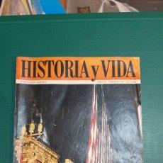 Coleccionismo de Revista Historia y Vida: LA GAKERA REAL DE LEPANTO /BATALLA DE GUADALAJARA HISTORIA VIDA 43 DIN JUAN AUSTRI MUJERES/ INVENTO. Lote 235981250