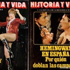 Coleccionismo de Revista Historia y Vida: LOTE DOS REVISTAS HISTORIA Y VIDA NS125,126 AÑO 1978,HEMINGWAY EN ESPAÑA, LOS AÑOS DORADOS BROADWAY. Lote 241543455