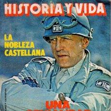 Coleccionismo de Revista Historia y Vida: LOTE DOS REVISTAS HISTORIA Y VIDA NS135,136 AÑO 1979,GEORGE PATTON Y W. CHURCHILL. Lote 241548460