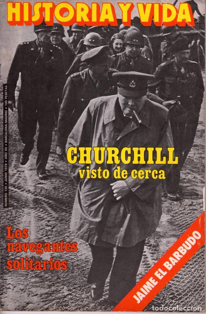 Coleccionismo de Revista Historia y Vida: LOTE DOS REVISTAS HISTORIA Y VIDA Ns135,136 AÑO 1979,GEORGE PATTON Y W. CHURCHILL - Foto 2 - 241548460
