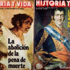 Coleccionismo de Revista Historia y Vida: LOTE DOS REVISTAS HISTORIA Y VIDA NS 123 Y 124 FERNANDO VII, ABOLICION PENA MUERTE. Lote 241553215