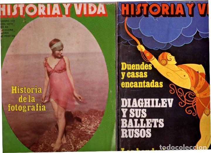 LOTE DOS REVISTAS HISTORIA Y VIDA NS 133 Y 134 HISTORIA DE LA FOTOGRAFIA, BALLETS RUSOS (Coleccionismo - Revistas y Periódicos Modernos (a partir de 1.940) - Revista Historia y Vida)