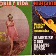Coleccionismo de Revista Historia y Vida: LOTE DOS REVISTAS HISTORIA Y VIDA NS 133 Y 134 HISTORIA DE LA FOTOGRAFIA, BALLETS RUSOS. Lote 241554200