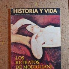 Coleccionismo de Revista Historia y Vida: HISTORIA Y VIDA LOS RETRATOS DE MODIGLIANI DEL AÑO 1996 Nº 343. Lote 242266380