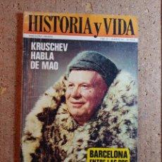 Coleccionismo de Revista Historia y Vida: HISTORIA Y VIDA KRUSCHEV HABLA DE MAO DEL AÑO IV Nº 44. Lote 242267810