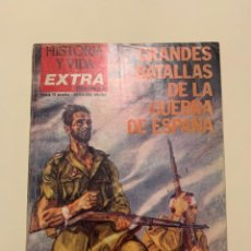 Coleccionismo de Revista Historia y Vida: HISTORIA Y VIDA EXTRA - Nº1 GRANDES BATALLAS DE LA GUERRA DE ESPAÑA. Lote 242456170