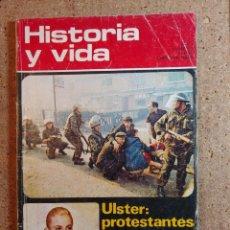 Coleccionismo de Revista Historia y Vida: HISTORIA Y VIDA VIDA APASIONANTE DE EVA PERON DEL AÑO V Nº 49. Lote 243501575