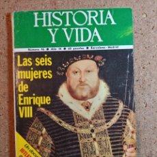Coleccionismo de Revista Historia y Vida: HISTORIA Y VIDA LAS SEIS MUJERES DE ENRIQUE VIII DEL AÑO IX Nº 96. Lote 243501675