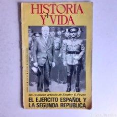 Coleccionismo de Revista Historia y Vida: HISTORIA Y VIDA. N° 80. 1968. EL EJÉRCITO ESPAÑOL Y LA SEGUNDA REPÚBLICA. STANLEY G. PAYNE.. Lote 243842680