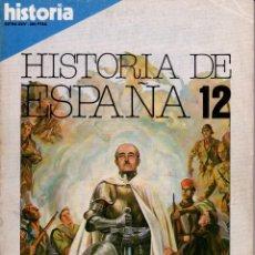 Coleccionismo de Revista Historia y Vida: REVISTA HISTORIA Y VIDA EXTRA XXIV DIC 82 LA ESPAÑA DE LA CRUZADA GUERRA CIVIL Y PRIMER FRANQUISMO. Lote 252338825