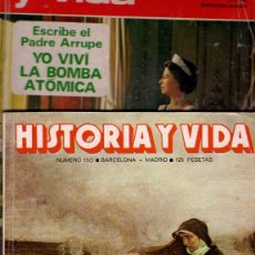Coleccionismo de Revista Historia y Vida: LOTE 2 REVISTAS HISTORIA Y VIDA 50 Y 153 ISABEL II/BOMBA ATOMICA/JUANA LA LOCA/HISTORIA MOTO. Lote 252343765