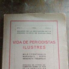 Coleccionismo de Revista Historia y Vida: VIDA DE PERIODISTAS ILUSTRES. 1924, PYMY 99. Lote 254246380