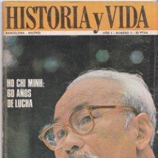 Coleccionismo de Revista Historia y Vida: HISTORIA Y VIDA NÚMERO 5 – HO CHI MINH – ASÍ ERAN: LERROUX, ALCALA ZAMORA, AZAÑA Y PRIETO. Lote 254326380