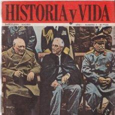 Coleccionismo de Revista Historia y Vida: HISTORIA Y VIDA NÚMERO 8 – YALTA – 1918 ARMISTICIO – FERRER GUARDIA – MICHEL DE NOSTRADAMUS. Lote 254327540