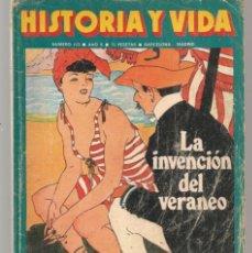 Coleccionismo de Revista Historia y Vida: HISTORIA Y VIDA. Nº 113. LA INVENCIÓN DE VERANEO. AGOSTO, 1977. (T/19). Lote 255993640