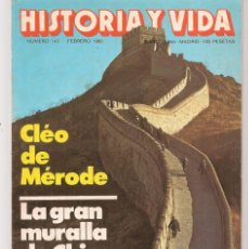 Coleccionismo de Revista Historia y Vida: HISTORIA Y VIDA. Nº 143. CLÉO DE MÉRODE. FEBRERO 1980. (T/20). Lote 256009550