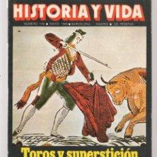Coleccionismo de Revista Historia y Vida: HISTORIA Y VIDA. Nº 146. TOROS Y SUPERSTICIÓN. MAYO, 1980. (T/20). Lote 256010835