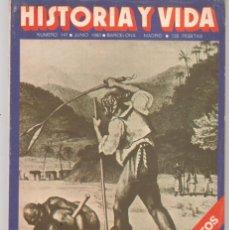 Coleccionismo de Revista Historia y Vida: HISTORIA Y VIDA. Nº 147. LOS BARCOS NEGREROS. JUNIO 1980. (T/20). Lote 256011140