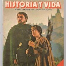 Coleccionismo de Revista Historia y Vida: HISTORIA Y VIDA. Nº 148. EL REY ARTURO. JULIO 1980. (T/20). Lote 256011395