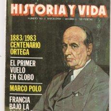Coleccionismo de Revista Historia y Vida: HISTORIA Y VIDA. Nº 183. CENTENARIO DE ORTEGA. JUNIO 1983. (T/20). Lote 256012620