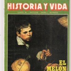 Coleccionismo de Revista Historia y Vida: HISTORIA Y VIDA. Nº 186. EL MELÓN Y SUS POLÉMICAS. SEPTIEMBRE 1983. (T/20). Lote 256013180