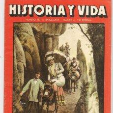Coleccionismo de Revista Historia y Vida: HISTORIA Y VIDA. Nº 187. EL EXCURSIONISMO / EL HOMBRE DE ORCE. OCTUBRE 1983. (T/20). Lote 256013485