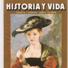 Coleccionismo de Revista Historia y Vida: HISTORIA Y VIDA. Nº 191. LAS MUJERES DE RUBENS. FEBRERO, 1984. (T/20). Lote 256013765