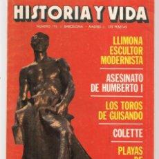 Coleccionismo de Revista Historia y Vida: HISTORIA Y VIDA. Nº 196. LLIMONA, ESCULTOR MODERNISTA. JULIO 1984. (T/20). Lote 256015265