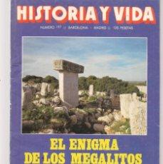 Coleccionismo de Revista Historia y Vida: HISTORIA Y VIDA. Nº 197. EL ENIGMA DE LOS MEGALITOS. AGOSTO 1984. (T/20). Lote 256015470