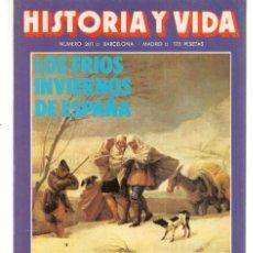 Coleccionismo de Revista Historia y Vida: HISTORIA Y VIDA. Nº 201. LOS FRIOS INVIERNOS DE ESPAÑA. DICIEMBRE, 1984. (T/20). Lote 256139790