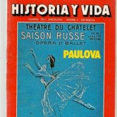 Coleccionismo de Revista Historia y Vida: HISTORIA Y VIDA. Nº 204. HAMBRE EN ESPAÑA. MARZO, 1985. (T/20). Lote 256157920