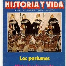 Coleccionismo de Revista Historia y Vida: HISTORIA Y VIDA. Nº 210. LOS PERFUMENES. SEPTIEMBRE, 1985. (T/20). Lote 256158950