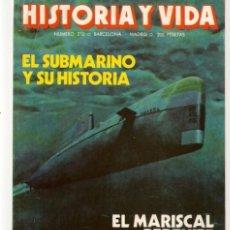 Coleccionismo de Revista Historia y Vida: HISTORIA Y VIDA. Nº 212. EL SUBMARINO Y SU HISTORIA. NVBRE. 1985. (T/20). Lote 256159380