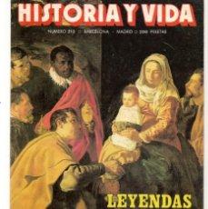 Coleccionismo de Revista Historia y Vida: HISTORIA Y VIDA. Nº 213. LEYENDAS DE NAVIDAD. DICIEMBRE, 1985. (T/20). Lote 256159560
