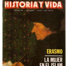 Coleccionismo de Revista Historia y Vida: HISTORIA Y VIDA. Nº 216. ERASMO. MARZO, 1986. (T/20). Lote 256160170