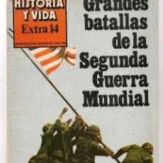 Coleccionismo de Revista Historia y Vida: HISTORIA Y VIDA. EXTRA, Nº 14. GRANDES BATALLAS DE LA SEGUNDA GUERRA MUNDIAL. 1978.(T/19). Lote 256164090