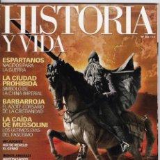Collectionnisme de Magazine Historia y Vida: HISTORIA Y VIDA 466 EL CID ESPARTANOS CIUDAD PROHIBIDA BARBARROJA MUSSOLINI VELÁZQUEZ ANASAZI. Lote 259329485