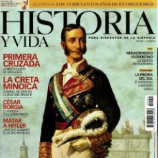Collectionnisme de Magazine Historia y Vida: HISTORIA Y VIDA 455 ALFONSO XII PRIMERA CRUZADA CRETA MINOICA CESAR BORGIA RENACIMIENTO FLORENTINO. Lote 259332820