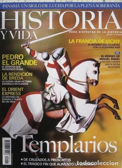 HISTORIA Y VIDA Nº 461- TEMPLARIOS : DE CRUZADOS A PROSCRITOS (Coleccionismo - Revistas y Periódicos Modernos (a partir de 1.940) - Revista Historia y Vida)