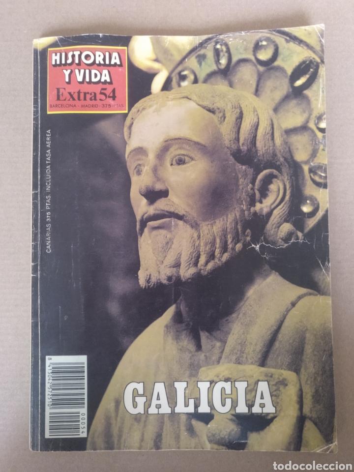 GALICIA. REVISTA HISTORIA Y VIDA EXTRA 54. PUBLICACIÓN TRIMESTRAL 1989 (Coleccionismo - Revistas y Periódicos Modernos (a partir de 1.940) - Revista Historia y Vida)