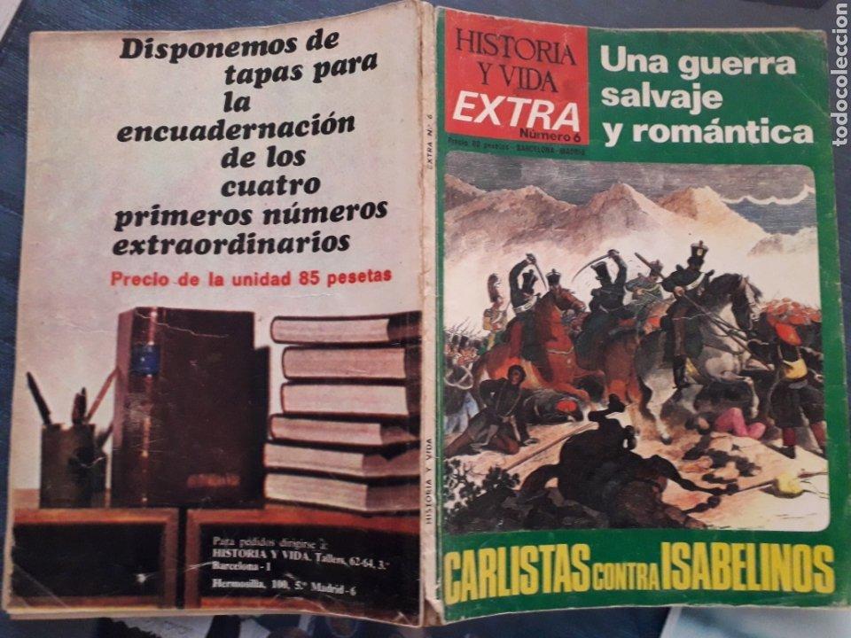 Coleccionismo de Revista Historia y Vida: REVISTA HISTORIA Y VIDA. EXTRA Nº 6. UNA GUERRA SALVAJE Y ROMANTICA, CARLISTAS CONTRA ISABELINO.1968 - Foto 4 - 267328629