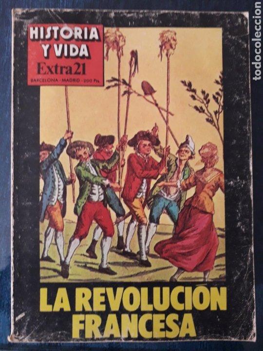 HISTORIA Y VIDA, EXTRA 21 - LA REVOLUCION FRANCESA, MARAT, DANTON, ROBESPIERRE, LA BASTILLA... (Coleccionismo - Revistas y Periódicos Modernos (a partir de 1.940) - Revista Historia y Vida)