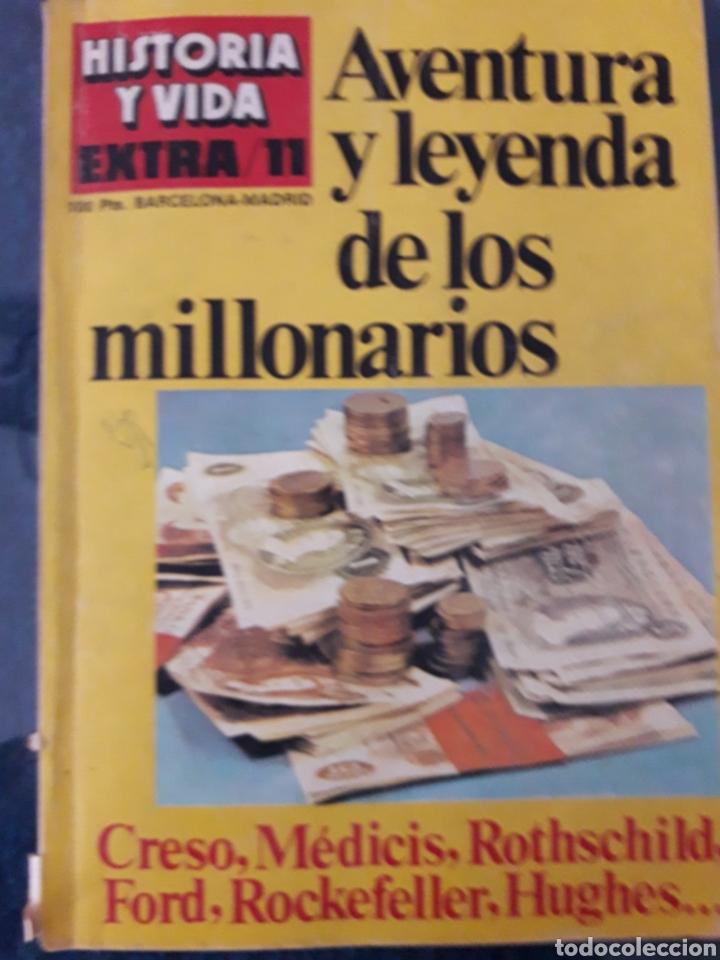 HISTORIA Y VIDA EXTRA 11: AVENTURA Y LEYENDA DE LOS MILLONARIOS. (Coleccionismo - Revistas y Periódicos Modernos (a partir de 1.940) - Revista Historia y Vida)